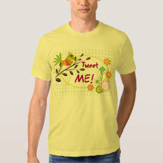 Cute little bird, with flowers and tweet me text t-shirts