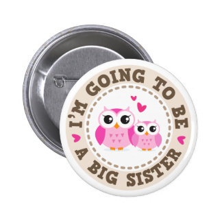 Cute little pink owl Im going to be a big sister 6 Cm Round Badge
