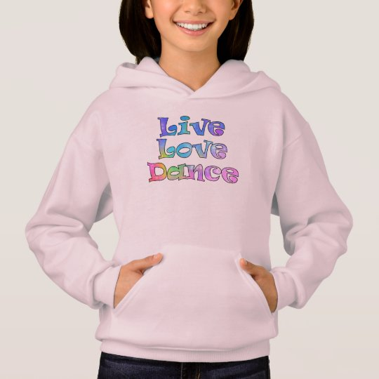 Cute Live, Love, Dance Hoodie for a Little