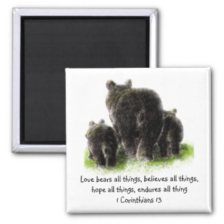 Cute Love Bears all things Quote 1Corinthians 13 Square Magnet