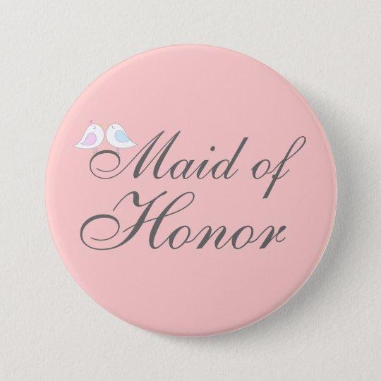 Cute love birds Maid of Honour 7.5 Cm Round Badge