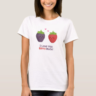 Cute Love You Berry Much Pun Humor T-Shirt