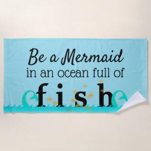 Cute Mermaid Inspirational Quote Teal Blue Trendy Beach Towel