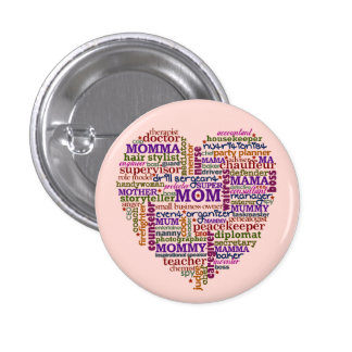 Cute Mom Mother s Day Word Art Heart Pinback Button