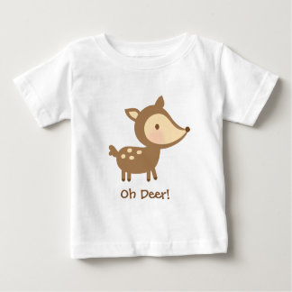 Cute Oh Deer Pun Humor For Babies Baby T-Shirt