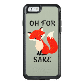 Cute Oh For Fox Sake OtterBox iPhone 6/6s Case