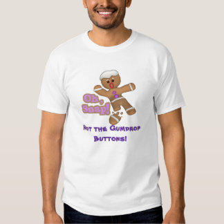 cute oh, snap gingerbread man cookie - Customized T Shirt