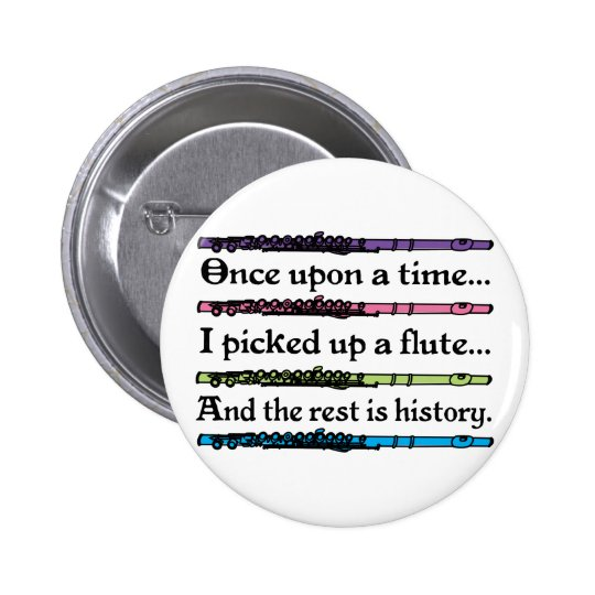 Cute Once Upon A Time Flute 6 Cm Round Badge