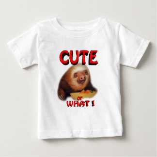 cute or what baby T-Shirt