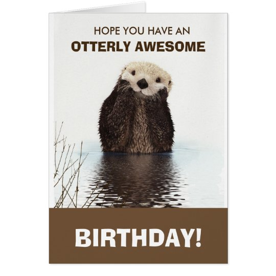 Cute Otter Wildlife Image Happy Birthday Card