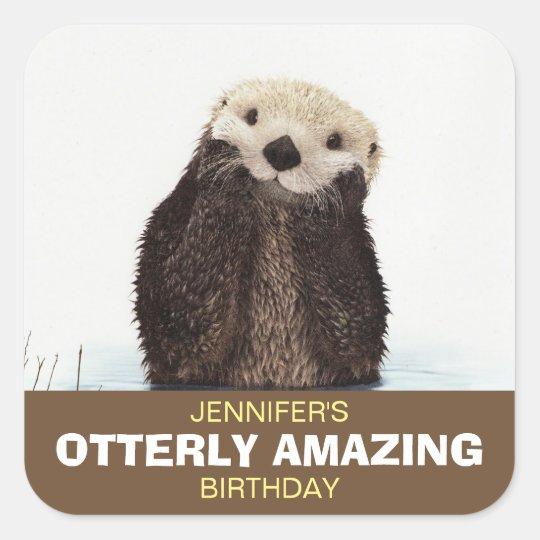 Cute Otter Wildlife Image Otterly Amazing Birthday Square