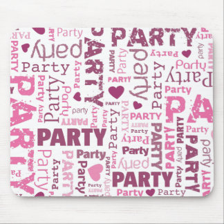 Cute party typography mousepad