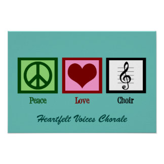 Cute Peace Love Choir Custom Teal Poster