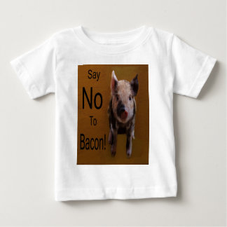 "Cute Piglet ""Say No To Bacon"" Baby T-Shirt"