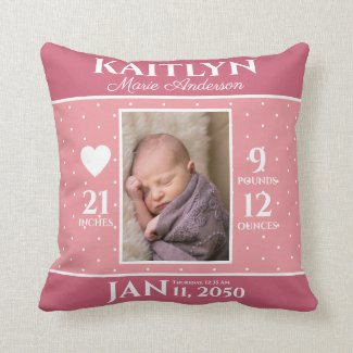 Cute Pink Baby Birth Stats Keepsake Nursery Cushion