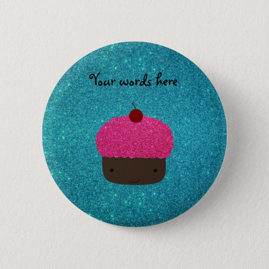 Cute pink glitter cupcake turquoise glitter 6 cm round badge