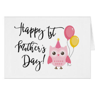Cute Pink Owl Happy 1st Mother's Day Greeting Card