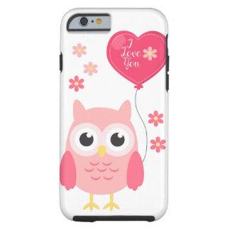 Cute Pink Valentines Owl I Love You Tough iPhone 6 Case
