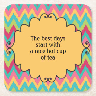 Cute Pink Yellow Teal Green Chevron Cup of Tea Square Paper Coaster