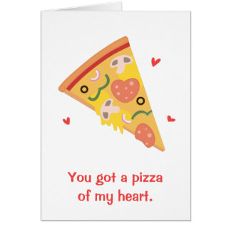 Cute Pizza of my Heart Pun Love Humor Card