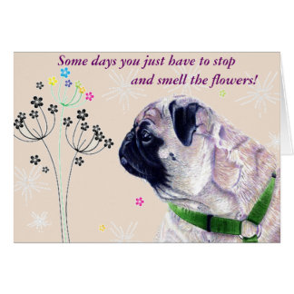 Cute Pug and Flowers Greeting Card