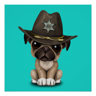 Cute Pug Puppy Dog Sheriff Poster