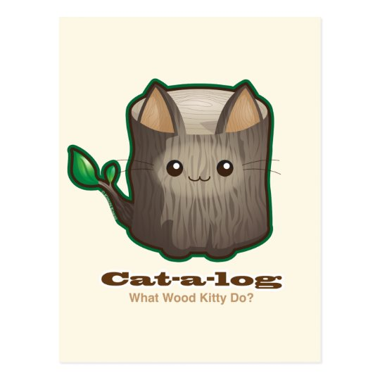 Cute Punny Cat Log Postcard