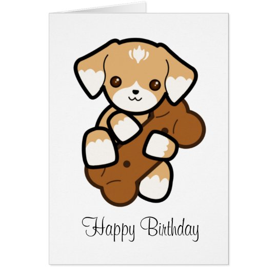 Cute Puppy With a Big Bone Birthday Card