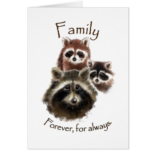 Cute Racoon Family, Forever and Always, Quote Card
