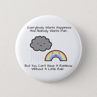 Cute Rainbow Rain Cloud Happiness Quote 6 Cm Round Badge