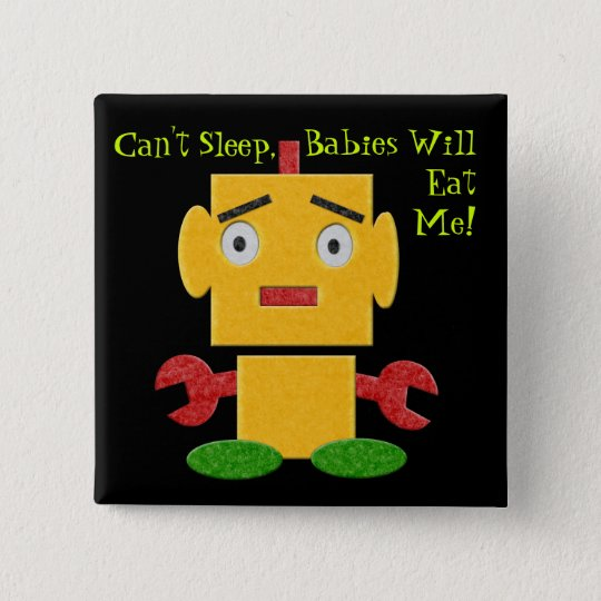 Cute Retro Robot - Yellow - Cant Sleep 15 Cm Square Badge