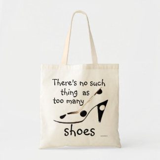 Cute Shoes Slogan for Fashion Shopaholic Budget Tote Bag