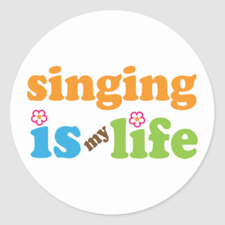 Cute Singing is My Life Round Sticker