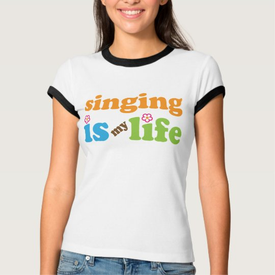 Cute Singing is My Life T-Shirt