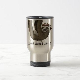 Cute sloth drawing|| Just don't do it Travel Mug