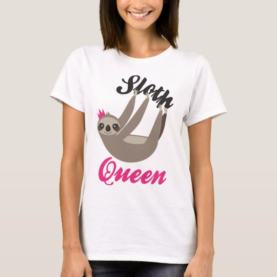Cute Sloth Queen White T-Shirt