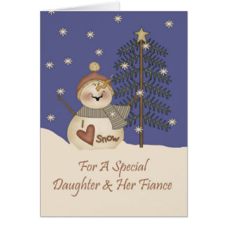 Cute Snowman Christmas Daughter & Fiance Greeting Card