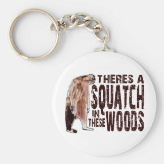Cute SQUATCH IN THESE WOODS - Finding Bigfoot Gear Key Ring