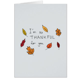 Cute thankful for you hand drawn thanksgiving card
