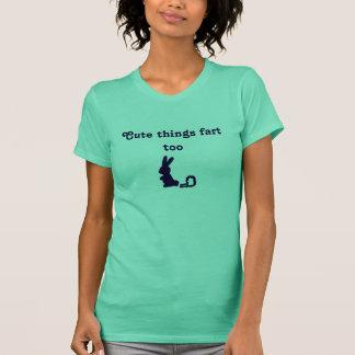 Cute things fart too T-Shirt