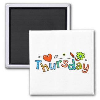 Cute Thursday Week Day Greeting Text Expression Square Magnet