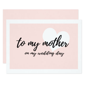 Cute to my mother on my wedding day card