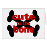 Cute To The Bone With Crossbones Greeting Card