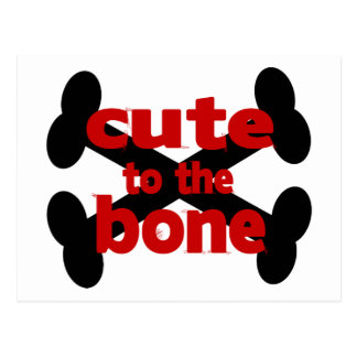 Cute To The Bone With Crossbones Postcard