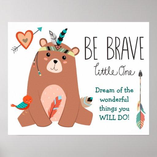 Cute Tribal Bear Be Brave Nursery Poster