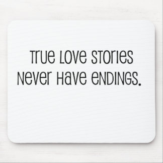 "Cute, ""True love stories"" marriage quote Mousepad"