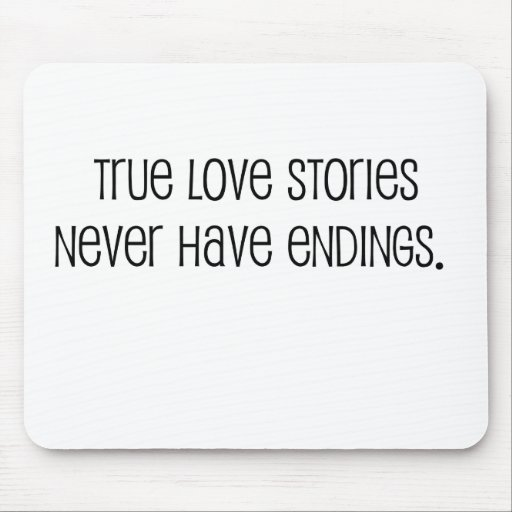 """Cute, """"True love stories"""" marriage quote Mousepad"""