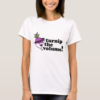 Cute! Turnip the Volume T-Shirt
