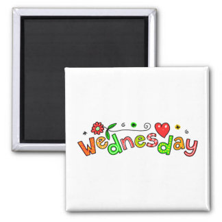 Cute Wednesday Week Day Greeting Text Expression Square Magnet