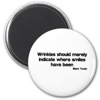 Cute, Wrinkles quote 6 Cm Round Magnet